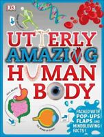 Utterly Amazing Human Body, Hardcover by Walker, Richard, Brand New, Free shi...