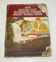 1979 Dodge Colt Plymouth Champ Chassis Body Service Manual USED CONDITION