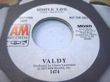 Rock Promo 45 VALDY Simple Life on A&M (promo)