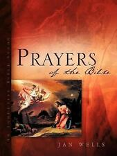 Prayers of the Bible by Jan Wells (2005, Paperback)
