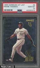 1995 Donruss Hit List #9 Frank Thomas White Sox PSA 10 POP 1