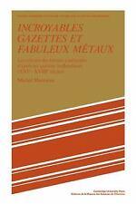 Studies in Modern Capitalism: Incroyables Gazettes et Fabuleux Métaux : Les...