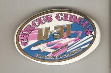 "U-31 Circus Circus 2 3/4"" Unlimited Hydroplane Button"