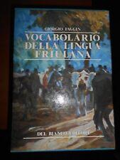 GIORGIO FAGGIN- VOCABOLARIO DELLA LINGUA FRIULIANA- 2 VOLL