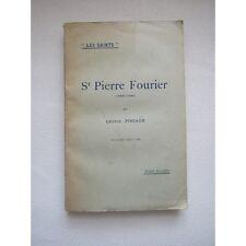 SAINT PIERRE FOURIER, par LÉONCE PINGAUD, 1930