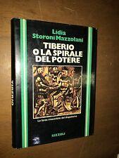 LIDIA STORONI MAZZOLANI - TIBERIO O LA SPIRALE DEL POTERE - RIZZOLI, 1981