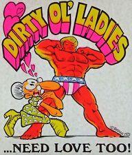 Original Vintage Dirty Ol' Ladies Need Love Too! Iron On Transfer Dayglo