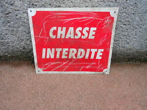 Vintage French metal GARDEN Plaque Sign CHASSE INTERDITE = hunting prohibited