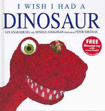I WISH I HAD A DINOSAUR ~IAN ANGGABRATTA & MINGGA ANGGAWAN ~ NEW PAPERBACK BOOK