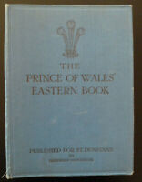 Prince of Wales Eastern Book Pictorial Record Voyages of HMS Renown Edward VIII