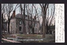 c1906 Old Fort Johnson building Amsterdam  New York state postcard