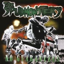 THE SPUDMONSTERS - No Guarantees CD