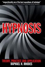 NEW - Hypnosis: Theory, Practice and Application