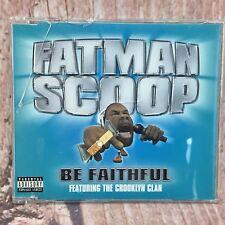 Fatman Scoop CD Be faithful 2003 feat The Crooklyn Clan  MUSIC TRACKS SONGS