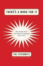 NEW - There's a Word for It: The Explosion of the American Language Since 1900