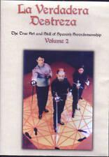 La Verdadera Destreza: Spanish Swordsmanship - Volume 2