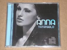 ANNA TATANGELO - NEL MONDO DELLE DONNE - CD SIGILLATO (SEALED)