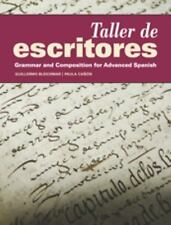 Taller de Escritores: Grammar and Composition for Advanced Spanish