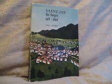 Saint-Dié des Vosges 669-1969 par Albert Ronsin