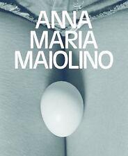 Anna Maria Maiolino: By Molesworth, Helen
