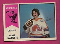 RARE 1974-75 OPC WHA # 46 NORDIQUES ANDRE GAUDETTE ROOKIE EX CARD (INV#2712)