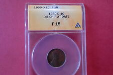1930-D 1C Die chip at date Lincoln Cent ANACS F-15