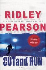 CUT and RUN : by Ridley Pearson (2005, Hardcover)1st Edition