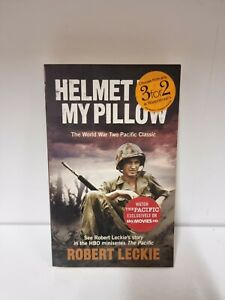Helmet for my Pillow: The World War Two Pacific Classic, Robert Leckie, (A1)