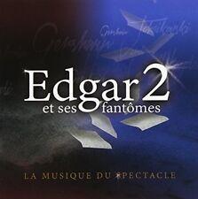 Edgar Fruitier - Edgar 2 Et Ses Fantomes [New CD] Canada - Import