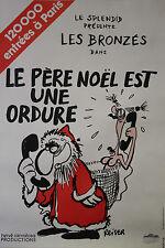 """""""LE PERE NOËL EST UNE ORDURE (Les Bronzés)"""" Affiche originale entoilée (REISER)"""
