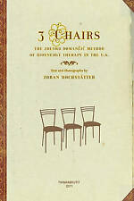 NEW 3 Chairs: The Zdenko Domancic Method of Bioenergy Therapy in the U.S.