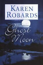 Ghost Moon ,by Robards, Karen (Hardcove w/ Jacket)