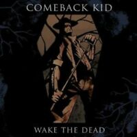COMEBACK KID - WAKE THE DEAD  CD NEW+