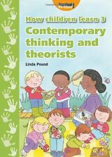 How Children Learn: Contemporary Thinking and Theorists 3 New Paperback Book Lin