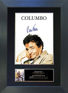 COLUMBO Peter Falk Signed Mounted Reproduction Autograph Photo Prints A4 312