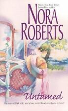 Untamed by Nora Roberts (BB) *PB*