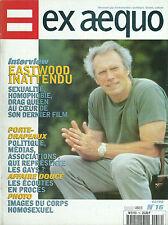 Ex aequo # 16 1998 Gay homosexualité LGBT Clint Eastwood Affaire Doucé culture