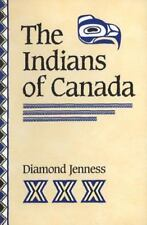 The Indians of Canada Diamond Jenness Seventh Edition 7th Trade Paperback