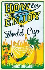 How to Enjoy the World Cup, Chris England, New condition, Book