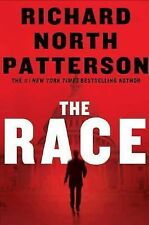 THE RACE BY RICHARD NORTH PATTERSON 2007 HARDCOVER FIERCE PRIMARY BATTLE POWER