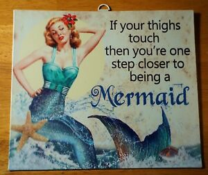 FUNNY Vintage Retro Mermaid Sign Tropical Beach Nautical Home Decor THIGHS TOUCH