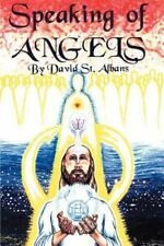 Speaking of Angels: A Journal of Angelic Contact