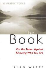 The Book: On the Taboo Against Knowing Who You Are by Alan Watts | Paperback Boo