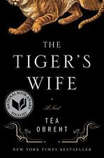 The Tiger's Wife: A Novel (Tea Obreht)