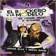 El rockero y la modelo: Que llegaron vírgenes al matrimonio [Paperback]