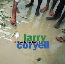Coryell, Larry - Live from Bahia CD NEU OVP