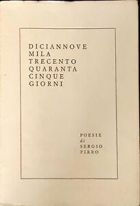 DICIANNOVEMILATRECENTOQUARANTACINQUE GIORNI - SERGIO PIRRO - 1976