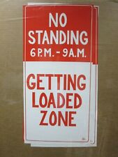No Standing Getting Loaded Zone Poster Smoke Weed Cannabis 420 1972 in#G3979
