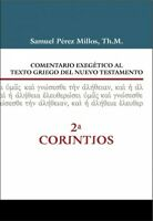 Comentario exegético al texto griego del Nuevo Testamento - 2 Corintios / Exe...