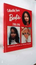 Collectibly Yours Barbie Doll 1980-1990: Identification and Price Guide by Margo